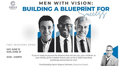 Men with Vision: Building A Blueprint for Success Tickets
