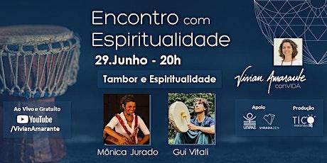 Encontro com Espiritualidade conVIDA Mônica Jurado e Gui Vitali ingressos