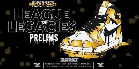 League Of Legacies Preliminaries - Presented by Shut Up & Dance tickets
