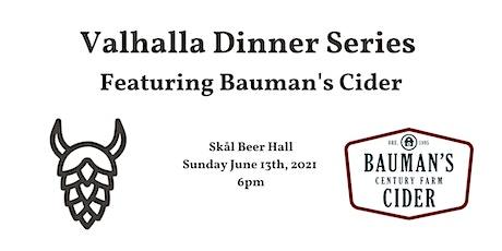Valhalla Dinner Series Featuring Bauman's Cider tickets