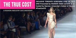Toronto Premiere Screening of The True Cost