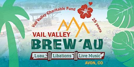 2021 Vail Valley Brew'Au in Avon tickets