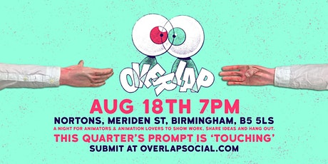 Overlap Animation Show & Tell: 'TOUCHING' tickets