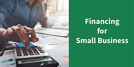 Financing For Your Small Business tickets