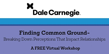 Finding Common Ground- Breaking Down Perceptions That Impact Relationships tickets