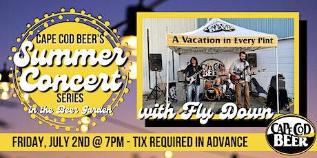 Cape Cod Beer's Outdoor Summer Concert Series: Fly Down tickets