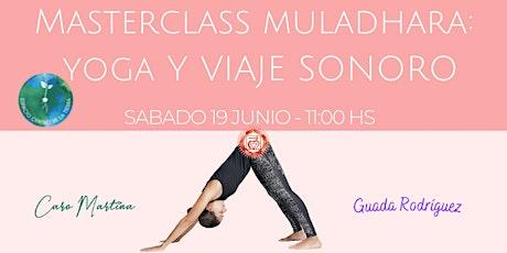 Masterclass Muladhara Yoga y Viaje Sonoro entradas