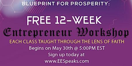 FREE 12-Week Entrepreneur Workshop! tickets