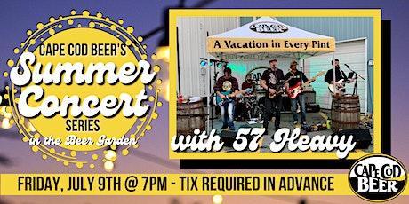 Cape Cod Beer's Outdoor Summer Concert Series: 57 Heavy tickets