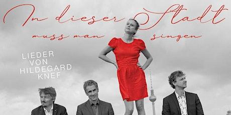 Lieder von Hildegard Knef - Melanie Haupt & Band Tickets