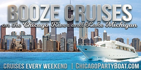 Booze Cruises on the Chicago River and Lake Michigan tickets