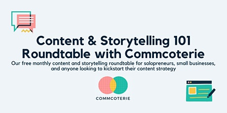 Content & Storytelling 101 Roundtable tickets