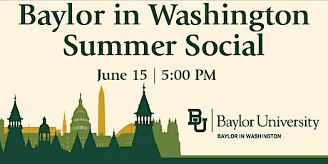 Baylor in Washington Summer Social tickets