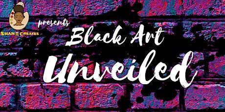 Black Art Unveiled tickets