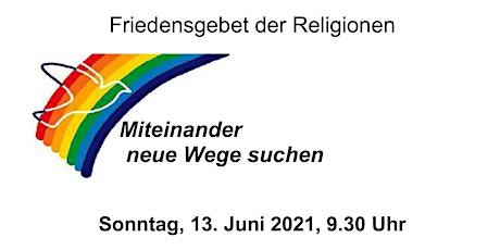 Friedensgebet der Religionen - Miteinander neue Wege suchen Tickets