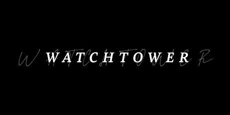 Exclusive WatchTower Online World Premiere tickets