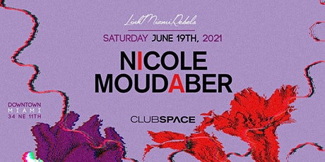 Nicole Moudaber @ Club Space Miami tickets