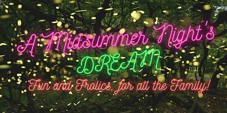 A Midsummer Night's Dream for all the family - Eynsham Abbey Ponds tickets