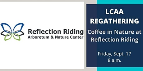 LCAA AM REGATHERING: Coffee in Nature tickets