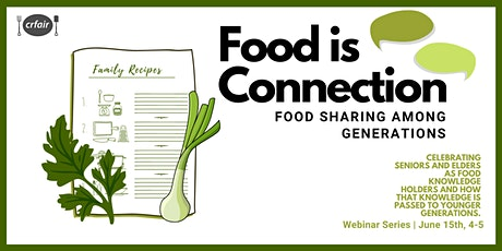 Food is Connection: Food Sharing Among Generations tickets
