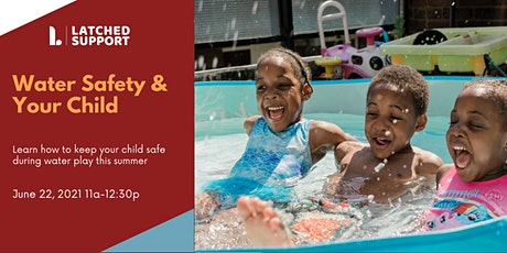 Water safety and your child tickets