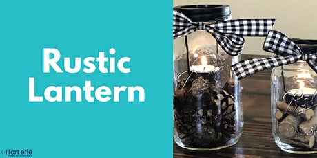Tween/Teen Craft Kit - Rustic Lantern tickets
