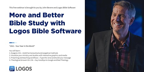 More and Better Bible Study w/ John Bevere & Logos Bible Software tickets