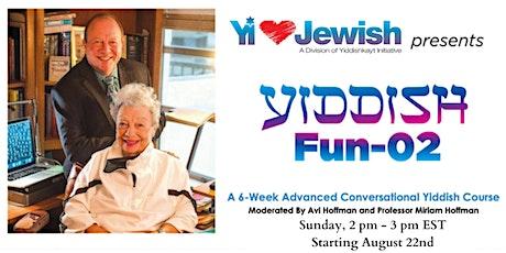 Yiddish Fun 02 8-22-21 tickets