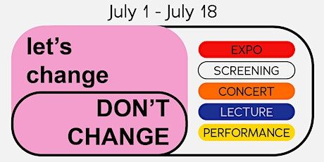 Let's Change, Don't Change EXPO tickets