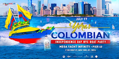 YERAS COLOMBIAN Independence Day on INFINITY NYC Yacht Cruise - Boat Party tickets