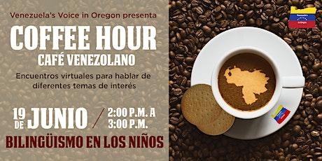 Coffee Hour   Cómo Promover y Mantener el Bilingüismo en los Niños entradas