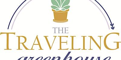 TRAVELING GREENHOUSE