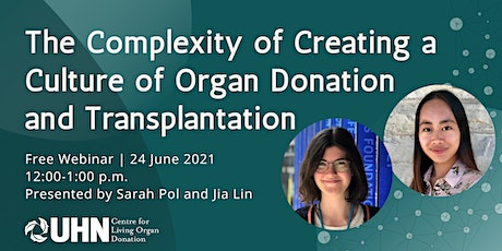 The Complexity of Creating a Culture of Organ Donation and Transplantation tickets