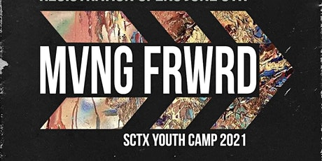 South Texas District UPCI Youth Camp -Moving Forward tickets