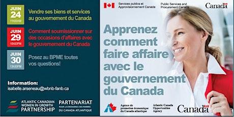 Apprenez comment faire affaire avec le gouvernement du canada billets