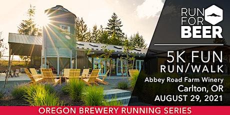 Wine Run/Walk - Abbey Road Farm | 2021 OR Brewery Running Series tickets