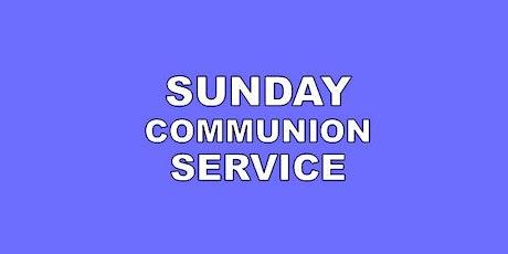 SUNDAY COMMUNION SERVICE tickets