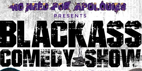 BLACK ASS COMEDY SHOW tickets