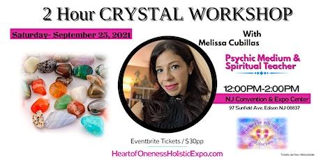 Crystals 101: A workshop with Psychic Medium Melissa Cubillas tickets