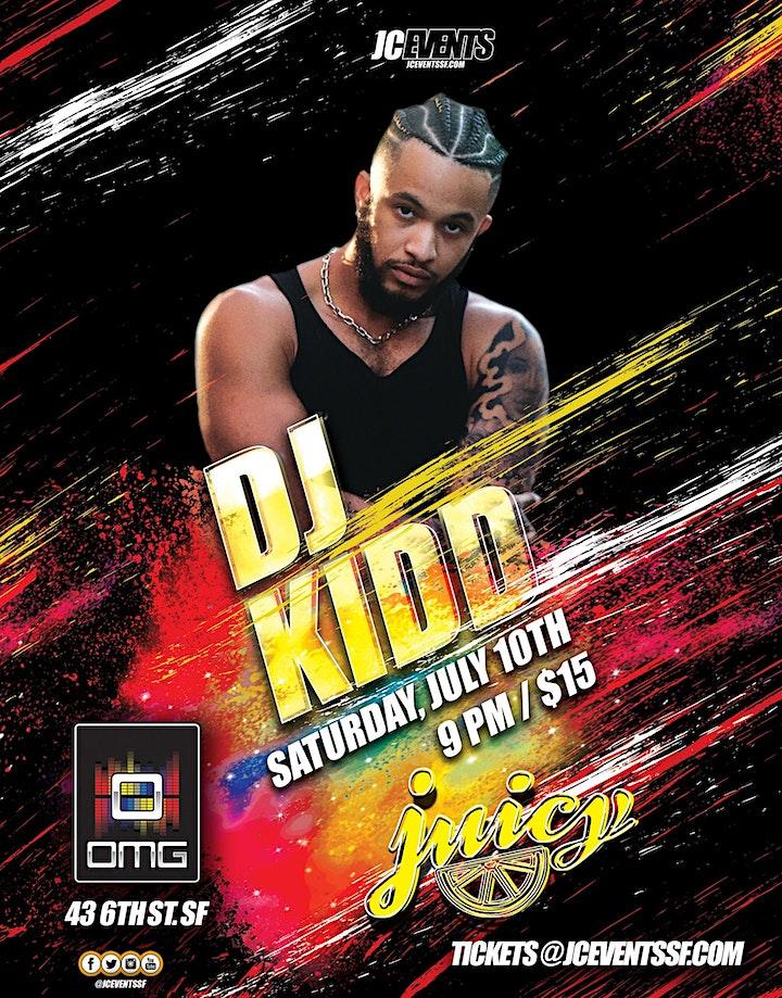 Juicy Presents, DJ Kidd image