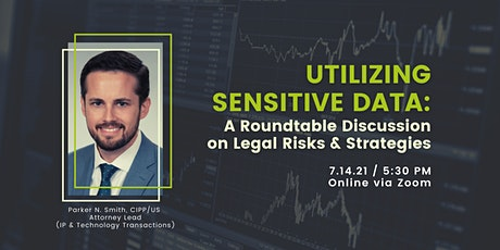 Utilizing Sensitive Data: A Roundtable on Legal Risks & Strategies tickets