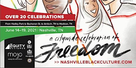 Nashville Juneteenth Celebrations tickets