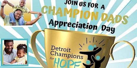 Champion Dad's Appreciation Day tickets