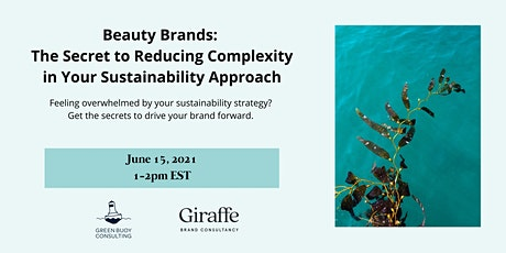 Beauty Brands: Get the Secret to Reducing Complexity in Sustainability tickets