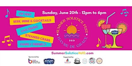 Summer Solstice Havre de Grace tickets