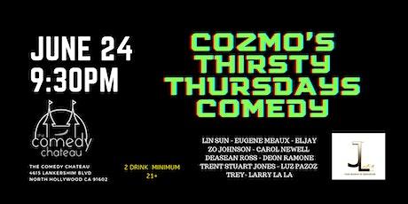 Cozmo's Thirsty Thursdays Comedy Show tickets