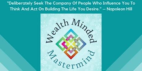 Wealth Minded Mastermind tickets