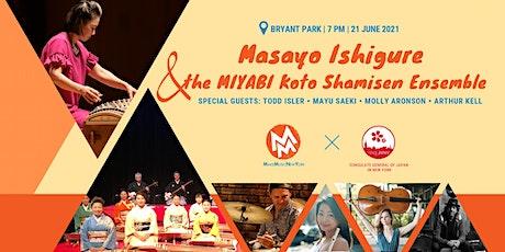 Masayo Ishigure & the MIYABI Koto Shamisen Ensemble tickets