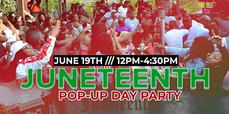 JUNETEENTH POP-UP DAY PARTY tickets