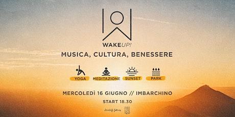 WAKE UP! Enjoy the sunset energy! // Yin Yoga & meditazione guidata biglietti